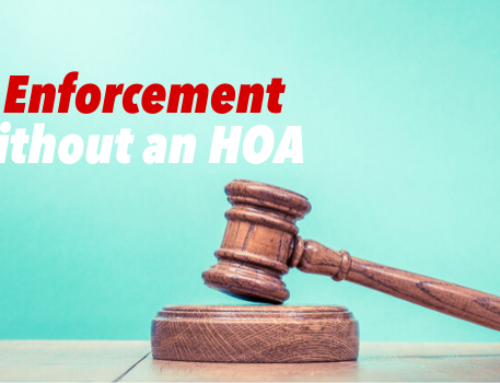 CC&R Enforcement Without an HOA