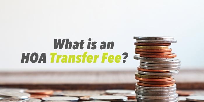 What is an HOA Transfer Fee